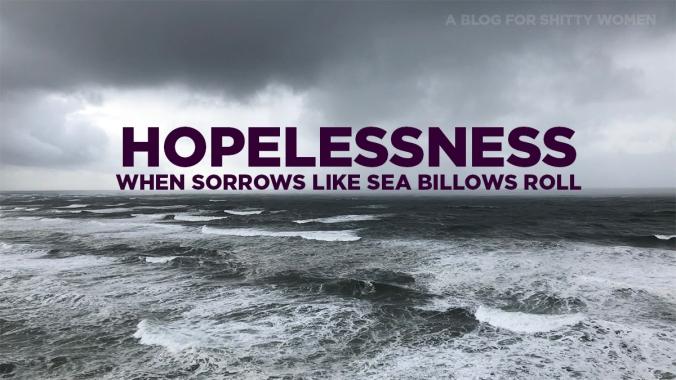 ShittyWomen_Hopelessness